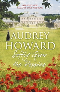 Softly Grow the Poppies