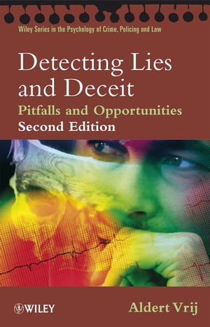 Detecting Lies and Deceit Pitfalls and Opportunities