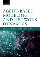 Agent-Based Modeling and Network Dynamics by Akira Namatame