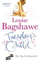 Tuesday's Child by Louise Bagshawe