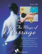The Magic of Massage by Tanushree Podder