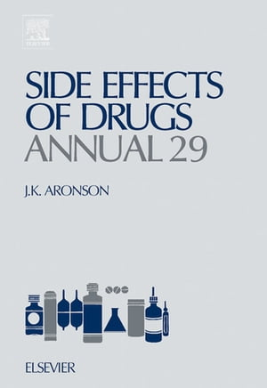 Side Effects of Drugs Annual A Worldwide Yearly Survey of New Data and Trends in Adverse Drug Reactions