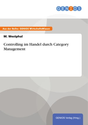 Controlling im Handel durch Category Management by M. Westphal