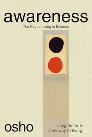 Awareness The Key to Living in Balance