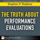 The Truth About Performance Evaluations by Stephen P. Robbins