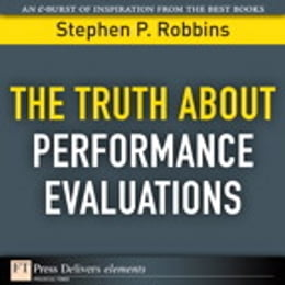 Book The Truth About Performance Evaluations by Stephen P. Robbins