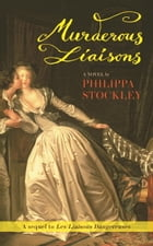 Murderous Liaisons by Philippa Stockley