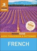 Rough Guide Audio Phrasebook and Dictionary - French by Rough Guides