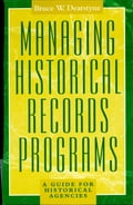 Managing Historical Records Programs 8bada2c5-db0e-4629-a83a-4ecad193ddea