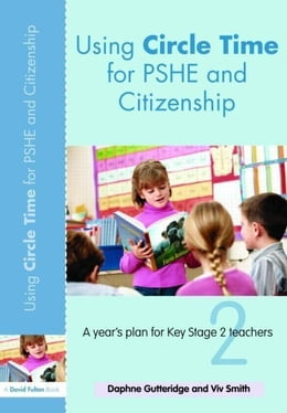 Book Using Circle Time for Pshe and Citizenship by Gutteridge, Daphne