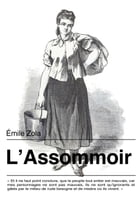 L'Assommoir: Les Rougon-Macquart, tome 7 by Émile Zola
