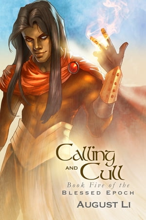 Calling and Cull by August Li