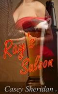 Ray's Saloon 27c177a4-f7ce-4751-8c2a-793bb59ee86a