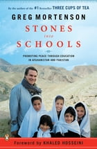 Stones into Schools: Promoting Peace with Education in Afghanistan and Pakistan: Promoting Peace…