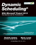 Dynamic Scheduling with Microsoft Project 2013 Deal