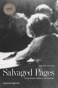 Salvaged Pages, Multimedia Edition: Young Writers' Diaries of the Holocaust