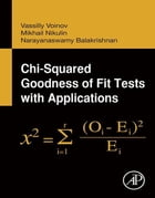 Chi-Squared Goodness of Fit Tests with Applications by N. Balakrishnan