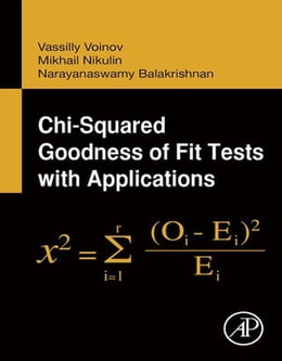 Book Chi-Squared Goodness of Fit Tests with Applications by N. Balakrishnan