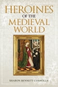 Heroines of the Medieval World d36b3e65-9fa0-463c-92f2-f54d0b40db98