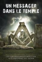 Un messager dans le temple by Jack Karoll