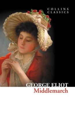 Book Middlemarch (Collins Classics) by George Eliot