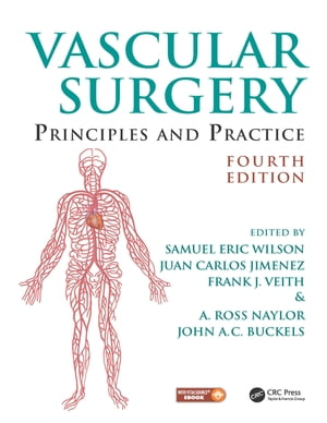 Vascular Surgery Principles and Practice,  Fourth Edition