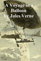 A Voyage in a Balloon (short story) by Jules Verne