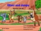 Oliver and Jumpy - the Cat Series, Stories 28-30, Book 10: Bedtime stories for children in illustrated picture book with short stories for early reade by Werner Stejskal