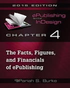 Chapter 4: The Facts, Figures, and Financials of ePublishing by Pariah S. Burke