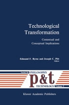 Technological Transformation: Contextual and Conceptual Implications