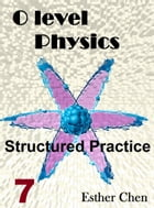 O level Physics Structured Practice 7