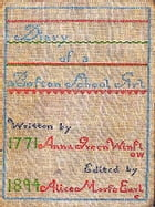 Diary of Anna Green Winslow by Alice Morse Earle, Editor