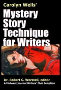 Mystery Story Technique for Writers a27b42c9-d912-4932-ba5c-b3c4e7938b71