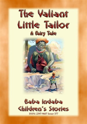 THE VALIANT LITTLE TAILOR - A European Fairy Tale: Baba Indaba's Children's Stories - Issue 377