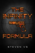 The Infinity Formula by Steven VS