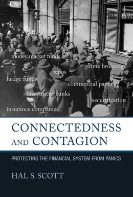 Book Connectedness and Contagion: Protecting the Financial System from Panics by Hal S. Scott