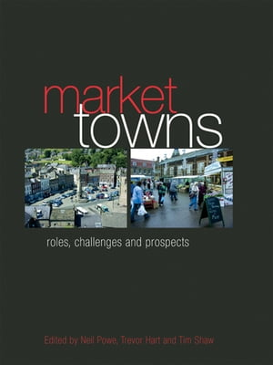 Market Towns Roles,  challenges and prospects