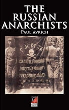 The Russian Anarchists by Paul Avrich