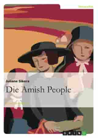 Die Amish People by Juliane Sikora