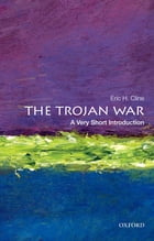 The Trojan War: A Very Short Introduction by Eric H. Cline