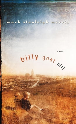 Book Billy Goat Hill by Mark Stanleigh Morris