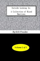 Outside Looking In: A Collection of Mixed Emotions Volume 2 by Fairly Black promotions