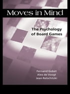 Moves in Mind: The Psychology of Board Games