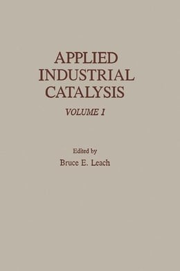 Book Applied Industrial Catalysis by Leach, Bruce
