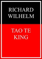 Tao Te King by Richard Wilhelm