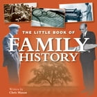 Little Book of Family History by Chris Mason