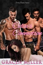 Celia's Connection: Twin Flame, #1 by Gracen Miller