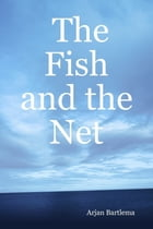 The Fish and the Net