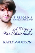 A Puppy for Christmas by Karly Maddison