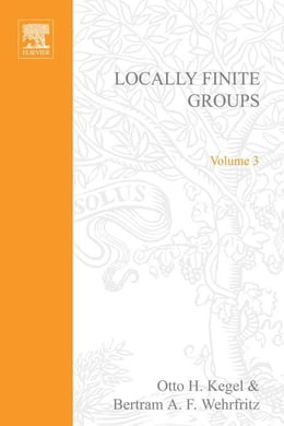 Book Locally Finite Groups by Kegel, Otto H.